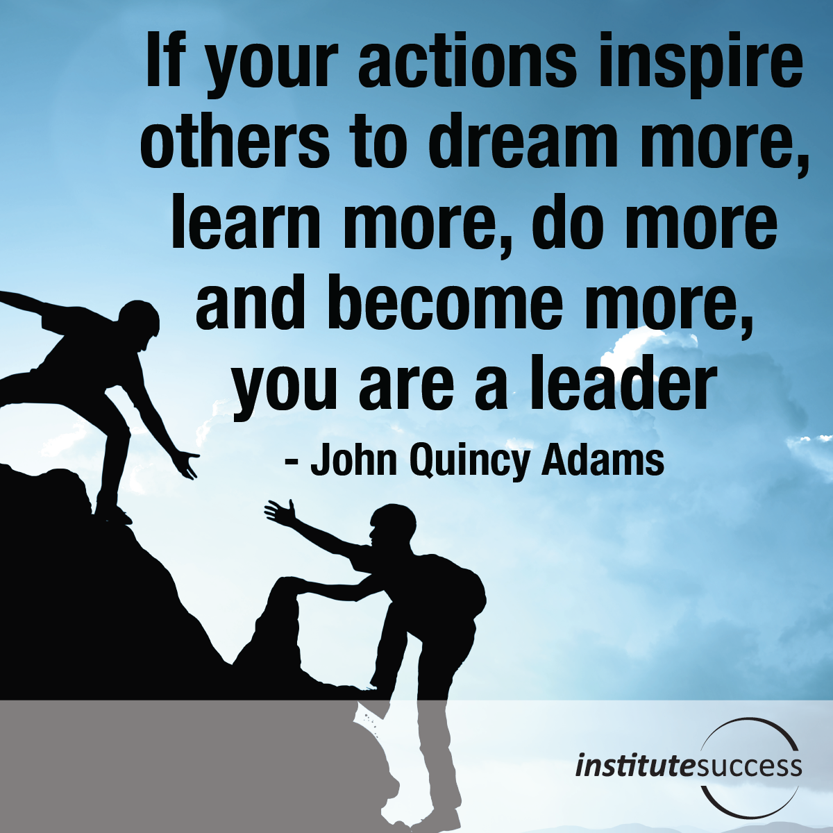 if your actions inspire others to dream more learn more