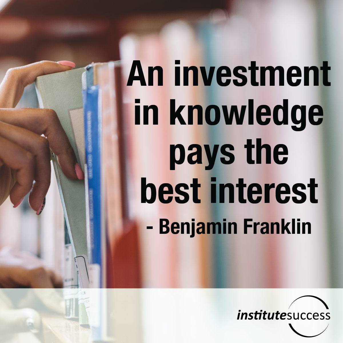 An Investment In Knowledge Pays The Best Interest U2013 Benjamin Franklin