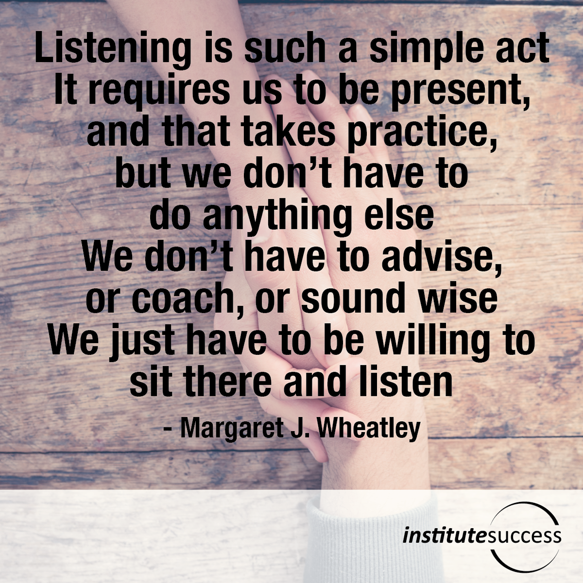 listening is such a simple act it requires us to be present and